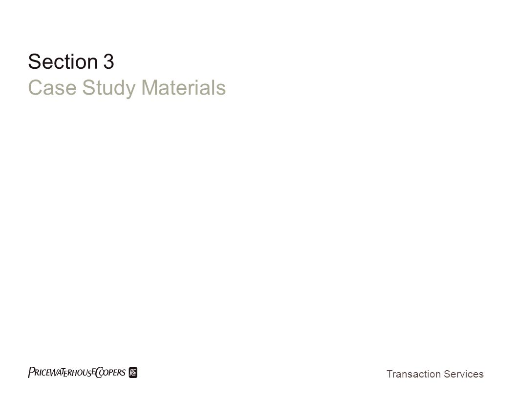 Transaction Services Section 3 Case Study Materials
