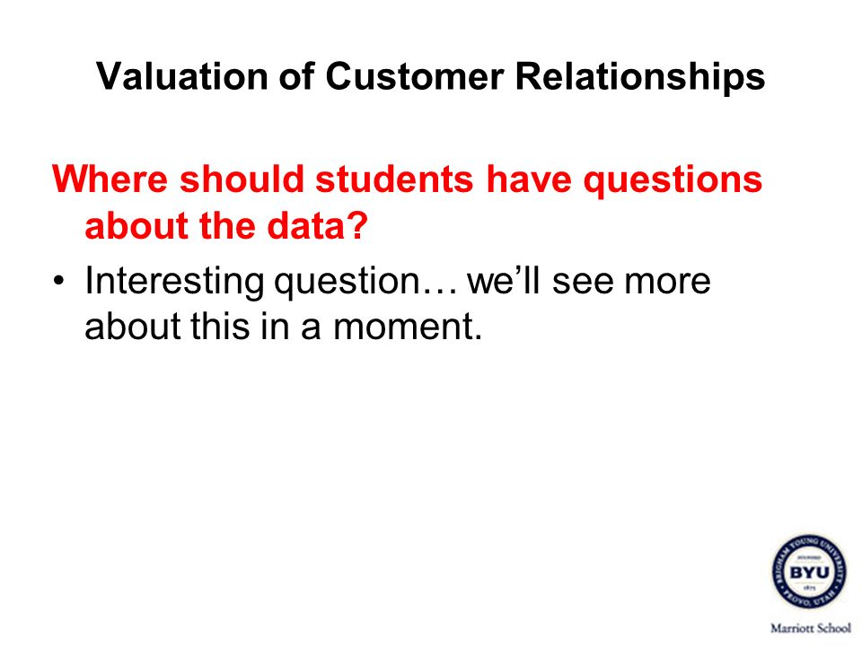 Where should students have questions about the data? Interesting question… well see more about this in a moment.