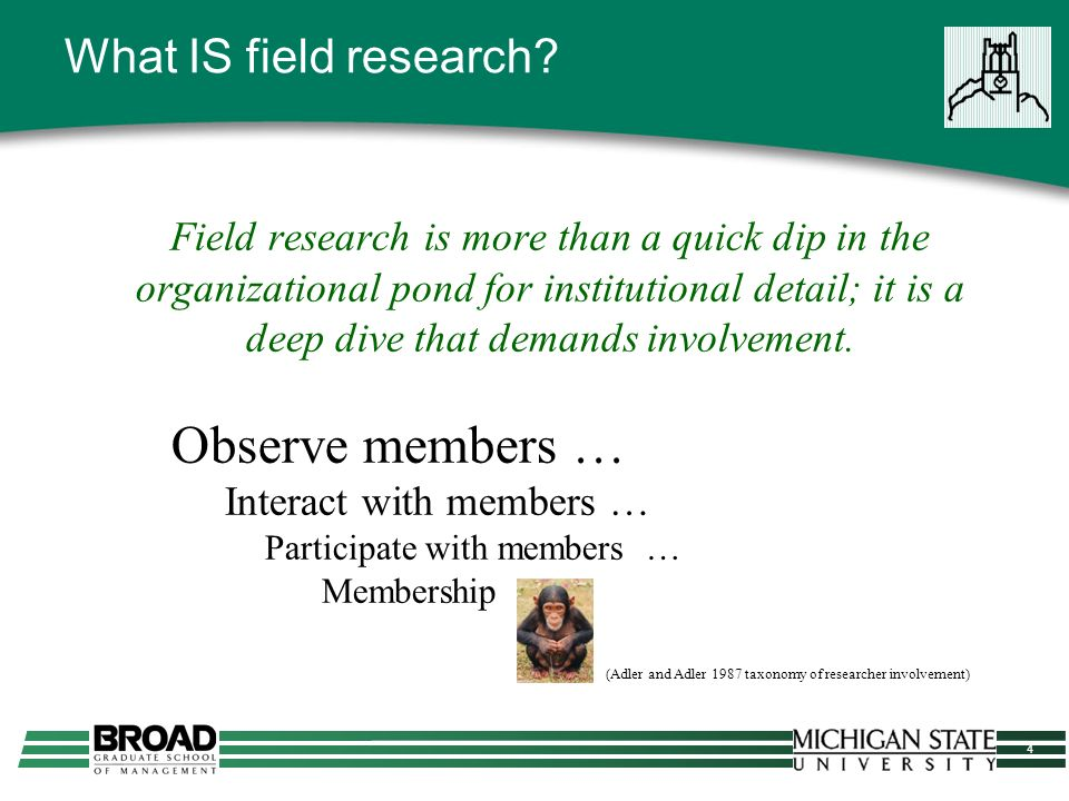 5 WHY field research?
