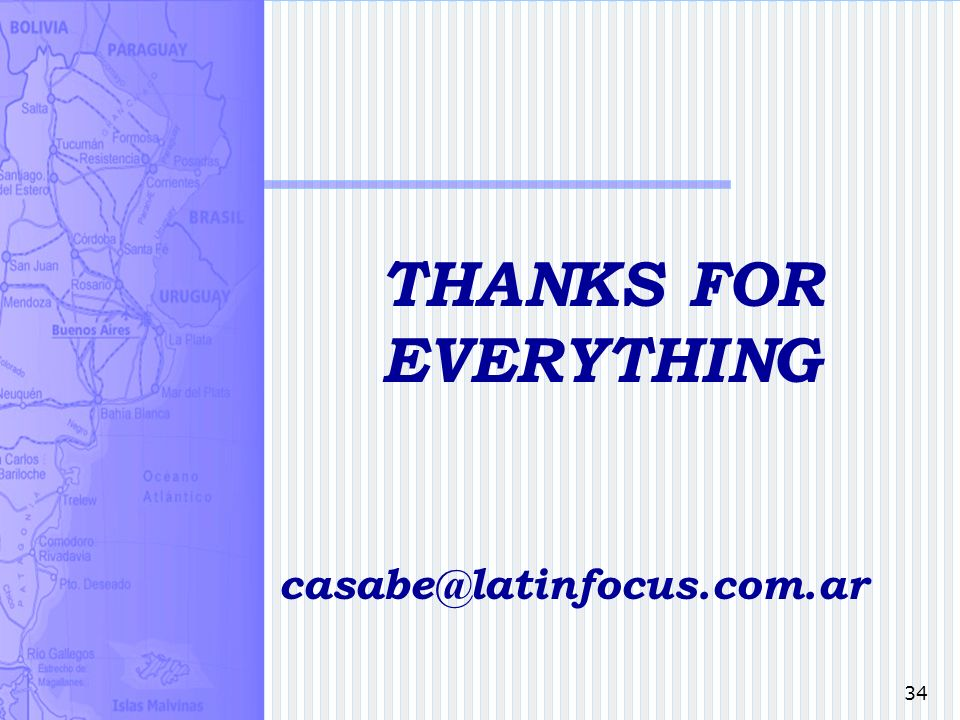 34 THANKS FOR EVERYTHING casabe@latinfocus.com.ar