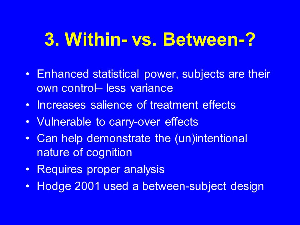 3. Within- vs. Between-.