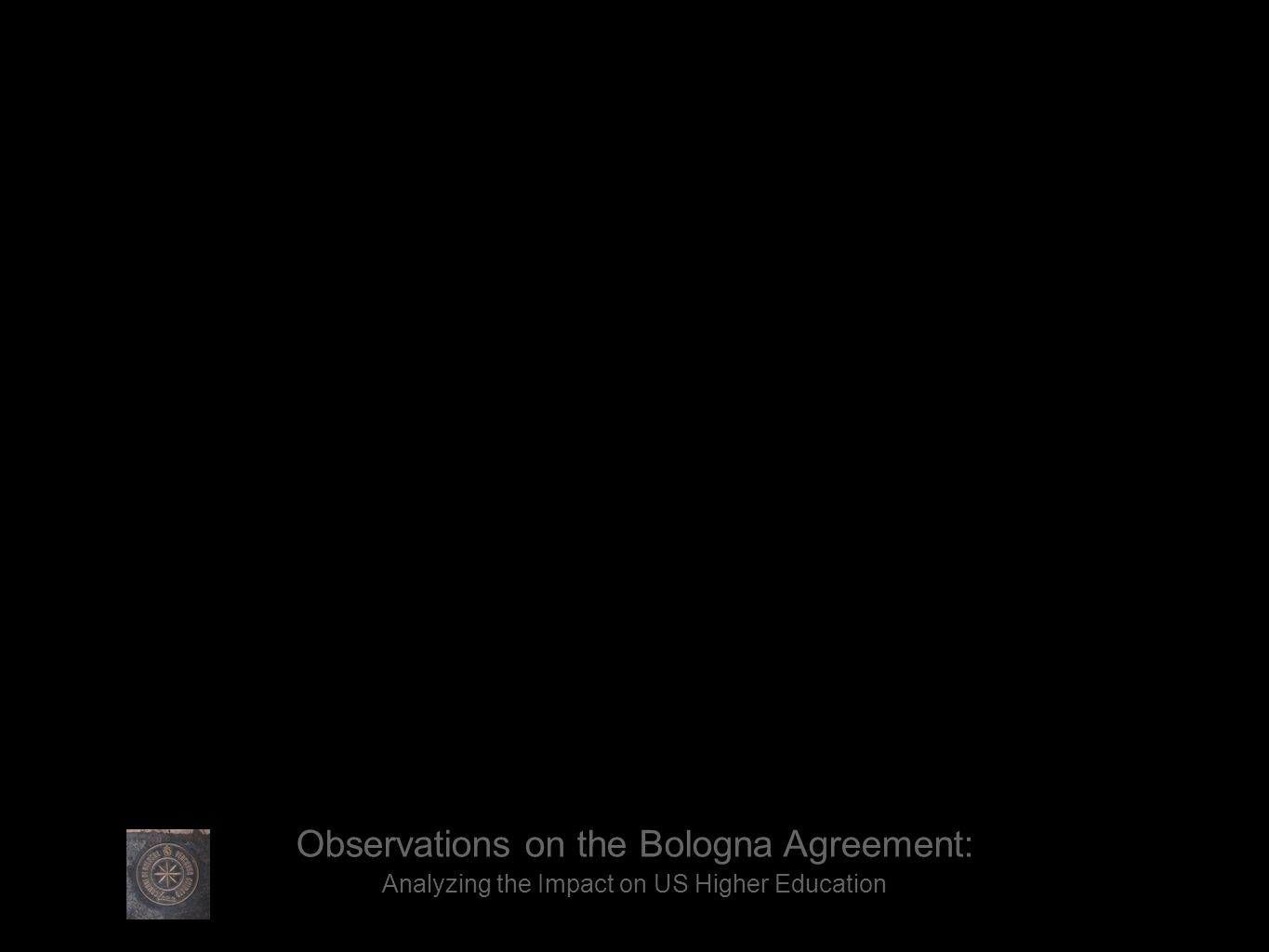 Observations on the Bologna Agreement: Analyzing the Impact on US Higher Education
