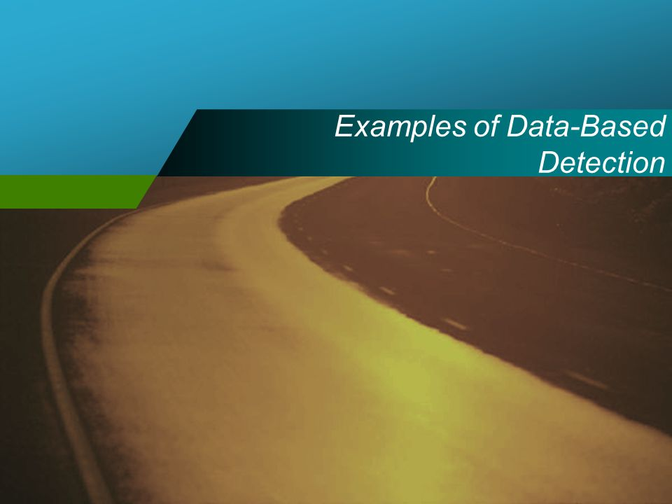Examples of Data-Based Detection