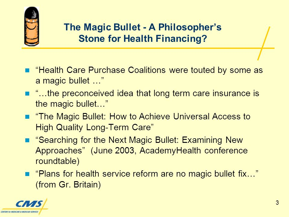 3 The Magic Bullet - A Philosophers Stone for Health Financing.