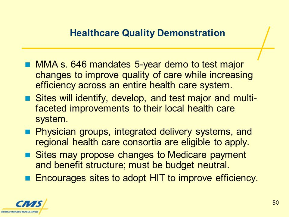 50 Healthcare Quality Demonstration MMA s.