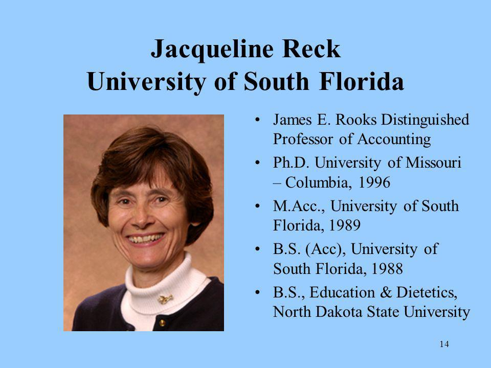 14 Jacqueline Reck University of South Florida James E.