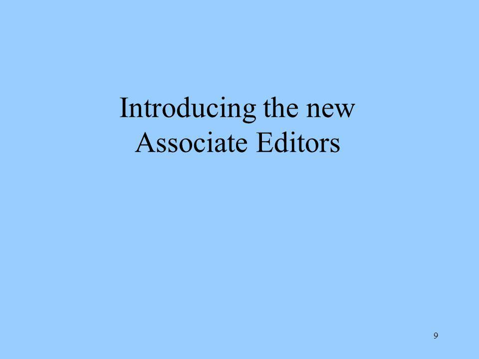 9 Introducing the new Associate Editors
