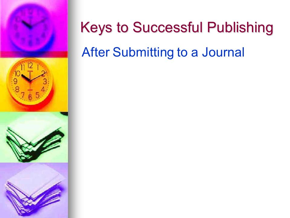Keys to Successful Publishing After Submitting to a Journal