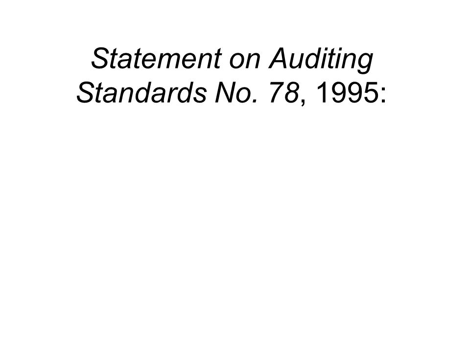 Statement on Auditing Standards No. 78, 1995: