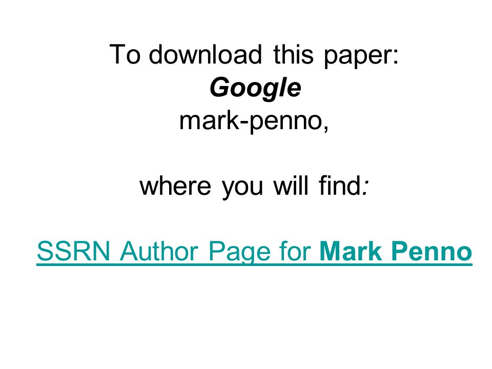 To download this paper: Google mark-penno, where you will find: SSRN Author Page for Mark Penno SSRN Author Page for Mark Penno