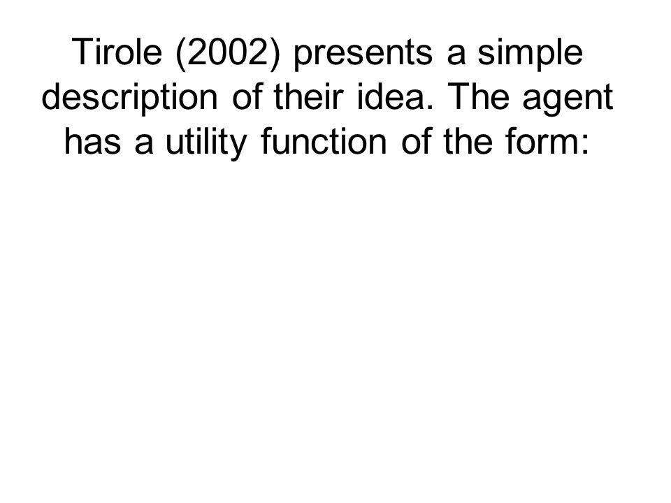 Tirole (2002) presents a simple description of their idea.