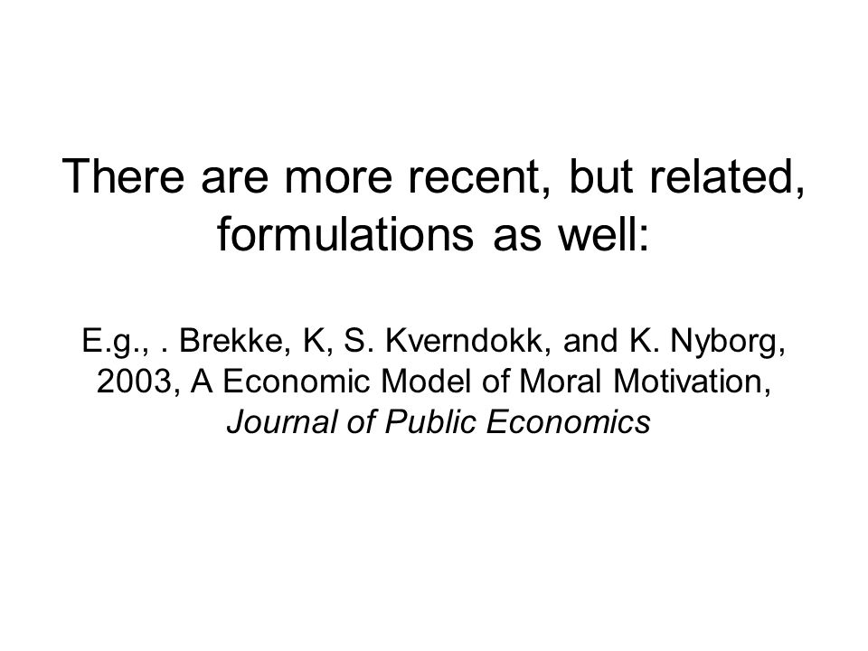 There are more recent, but related, formulations as well: E.g.,.