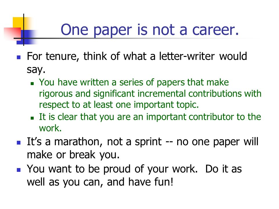 One paper is not a career. For tenure, think of what a letter-writer would say. You have written a series of papers that make rigorous and significant