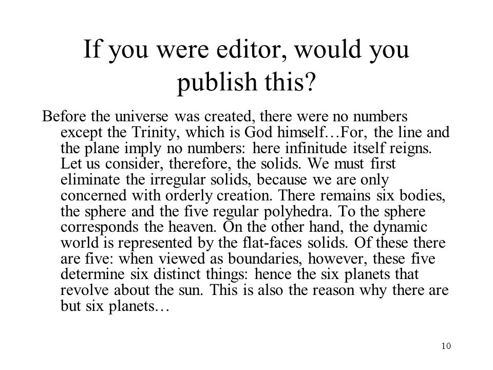 10 If you were editor, would you publish this.