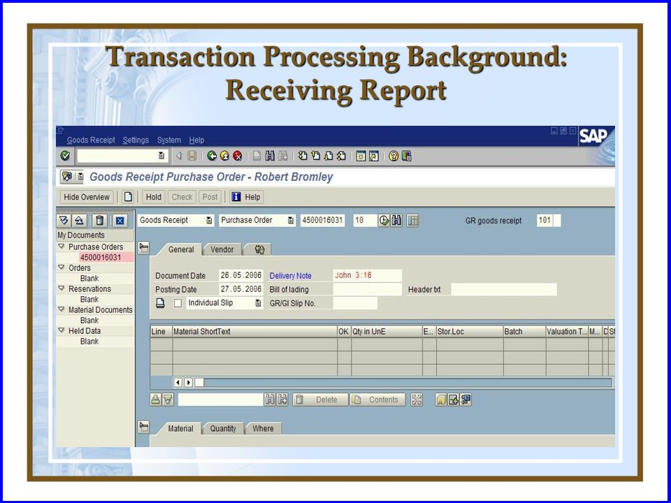 Transaction Processing Background: Receiving Report