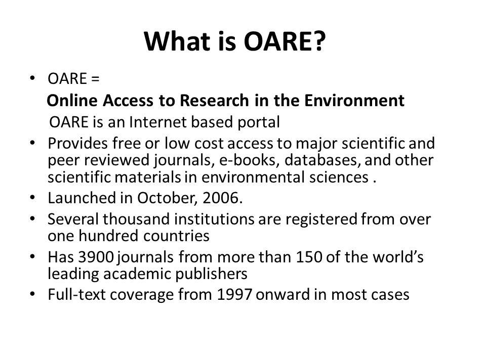 What is OARE.