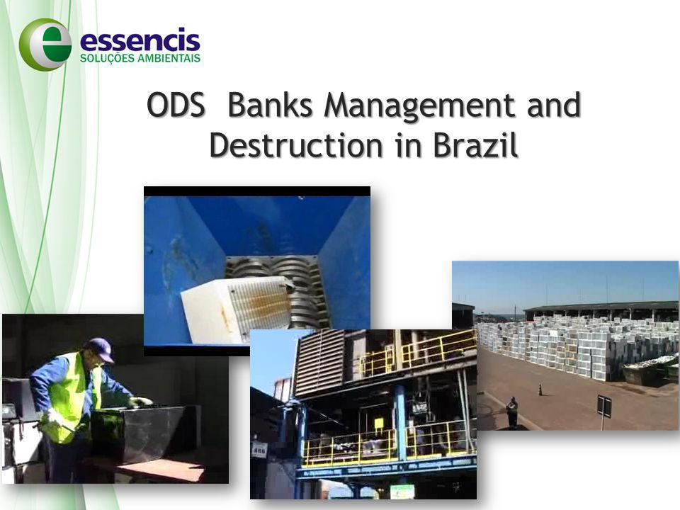 ODS Banks Management and Destruction in Brazil