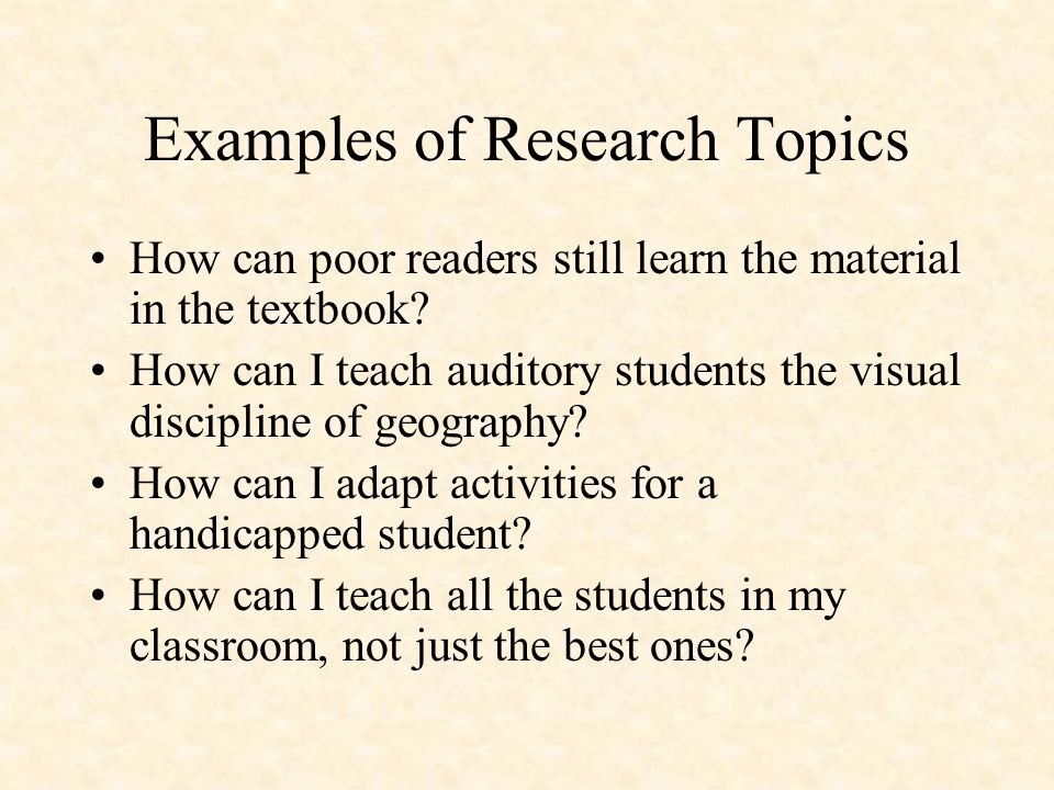 Examples of Research Topics How can poor readers still learn the material in the textbook.