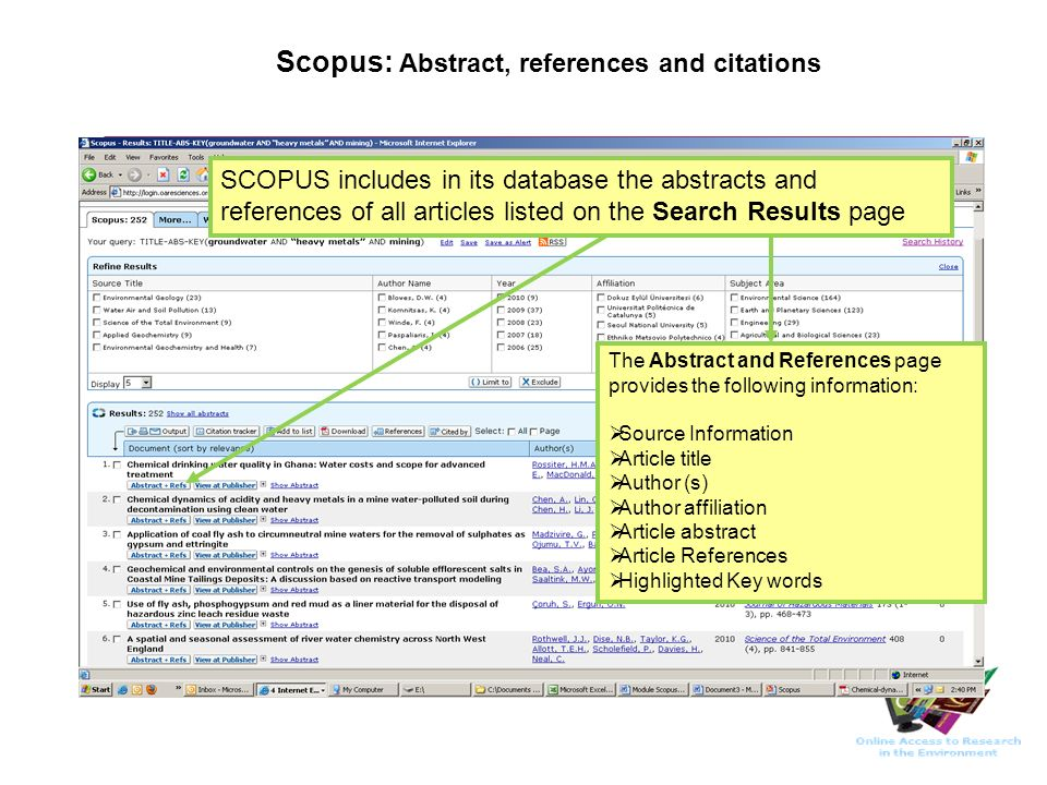 Scopus: Abstract, references and citations SCOPUS includes in its database the abstracts and references of all articles listed on the Search Results p