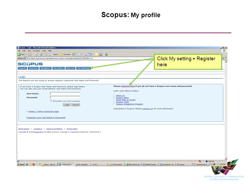 Scopus: My profile Click My setting + Register here
