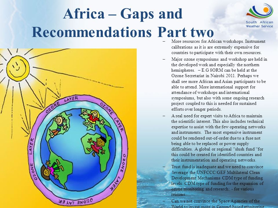 Africa – Gaps and Recommendations Part two –More resources for African workshops. Instrument calibrations as it is are extremely expensive for countri