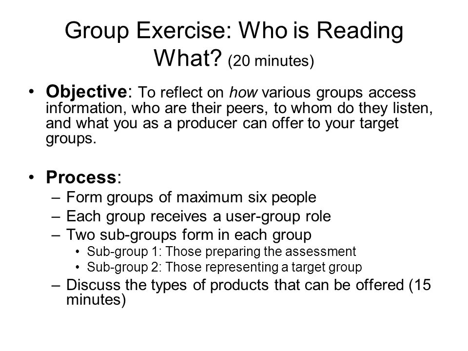 Group Exercise: Who is Reading What.