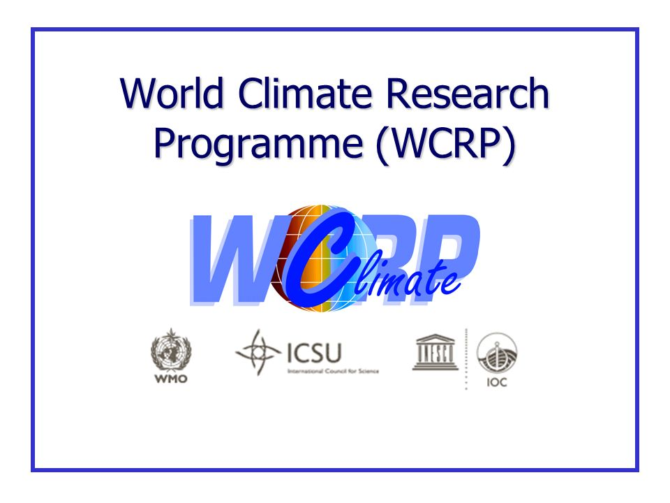 World Climate Research Programme (WCRP)