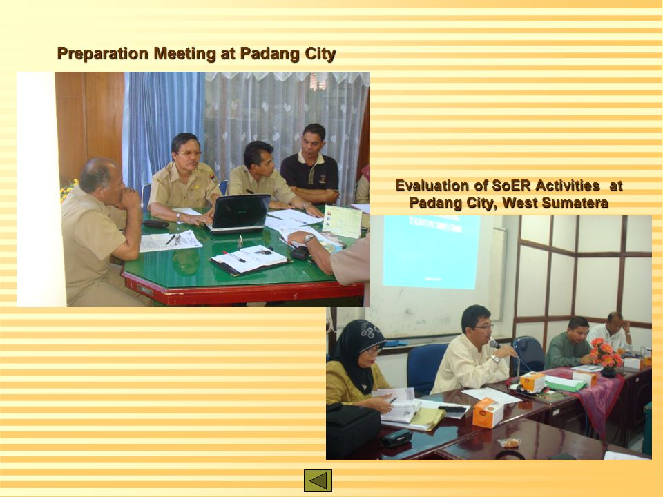 Evaluation of SoER Activities at Padang City, West Sumatera Preparation Meeting at Padang City