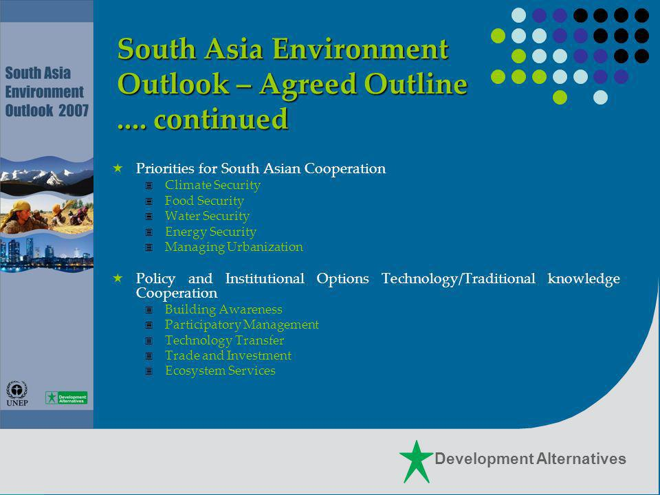 Development Alternatives South Asia Environment Outlook – Agreed Outline....