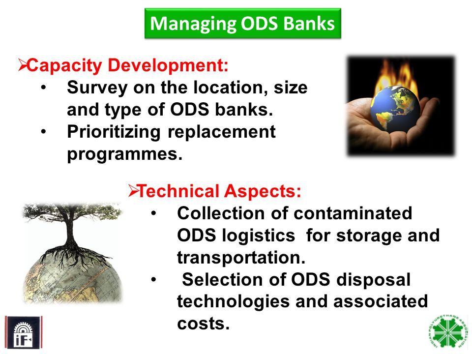 4 Technical Aspects: Collection of contaminated ODS logistics for storage and transportation. Selection of ODS disposal technologies and associated co