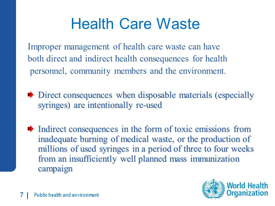 Public health and environment 18 | Sub-categories of hazardous waste: Infectious waste and highly infectious waste Infectious waste includes: cultures and stocks of infectious agents from laboratory work; waste from surgery and autopsies on patients with infectious diseases; waste from infected patients in isolation wards; waste that has been in contact with infected patients undergoing haemodialysis; infected animals from laboratories; any other instruments or materials that have been in contact with infected persons or animals.