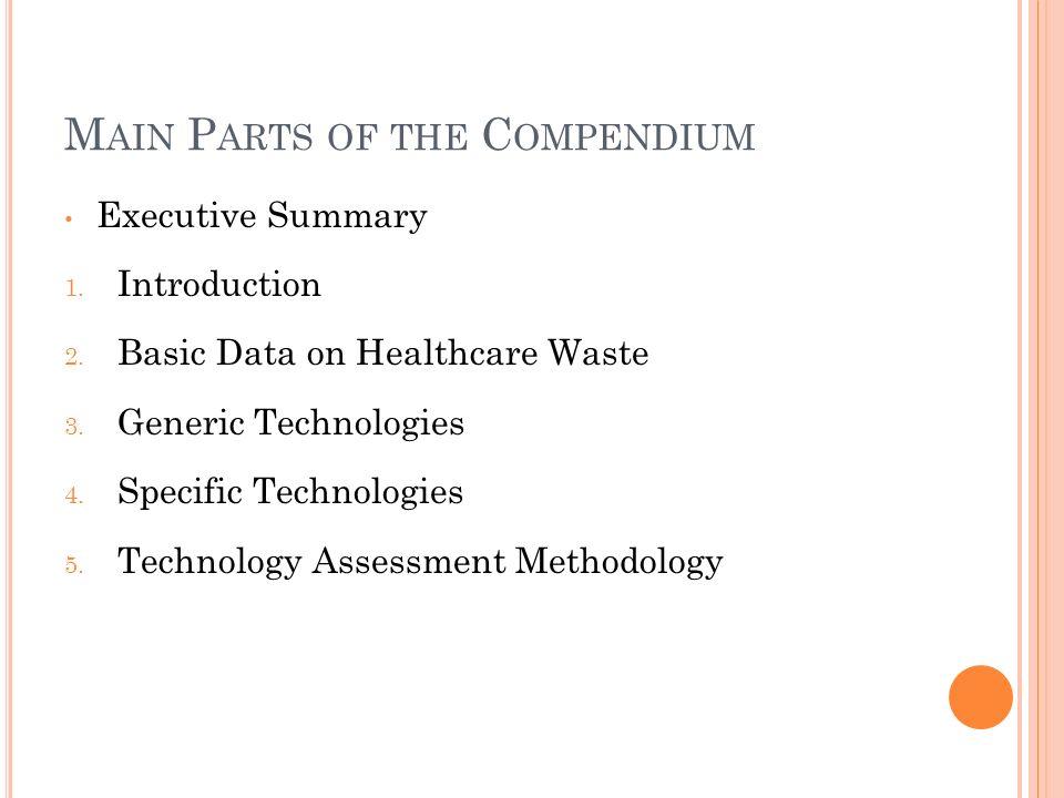 M AIN P ARTS OF THE C OMPENDIUM Executive Summary 1.