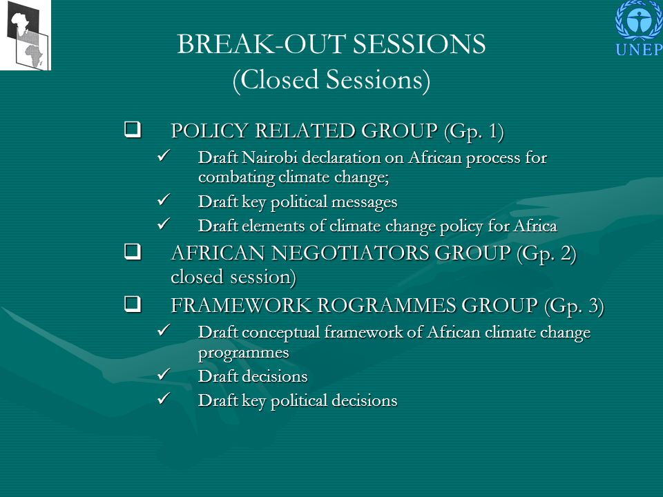 BREAK-OUT SESSIONS (Closed Sessions) POLICY RELATED GROUP (Gp.
