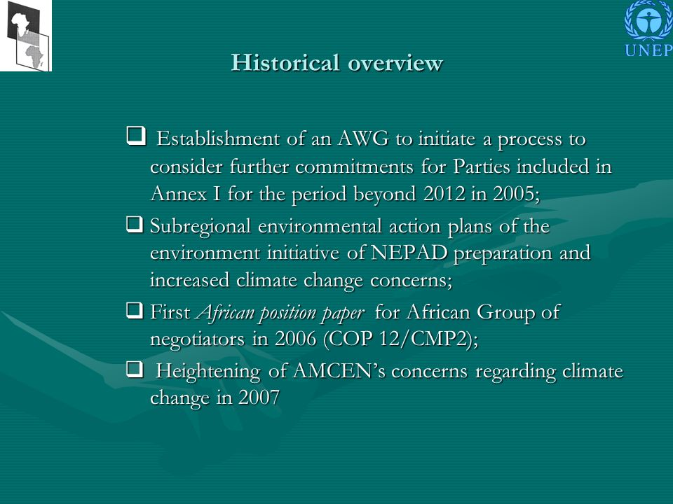Twelfth Session of AMCEN (June 2008) Ministerial Policy Dialogue – President of AMCEN Summary included specific suggestions include elements for the process of developing a common position.