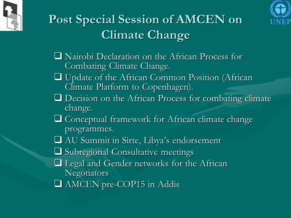 Post Special Session of AMCEN on Climate Change Nairobi Declaration on the African Process for Combating Climate Change.