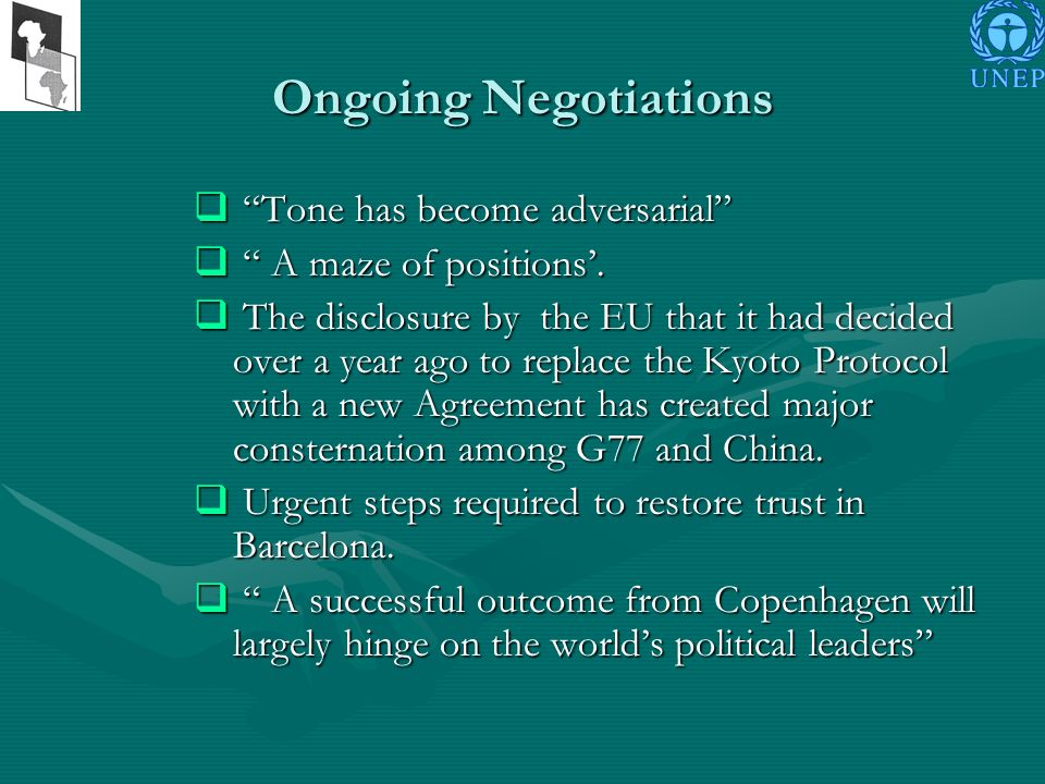Ongoing Negotiations Tone has become adversarial Tone has become adversarial A maze of positions.