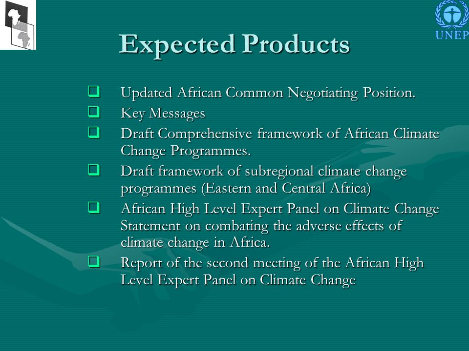 Expected Products Updated African Common Negotiating Position.