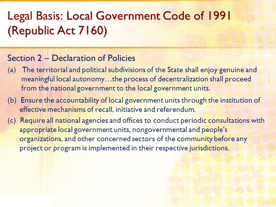 Innovations in the law on local governments introduced by the Local Government Code of 1991 Local Government Units (LGUs), as political subdivisions of the Republic of the Philippines have delegated powers pursuant to pertinent provisions of RA 7160.
