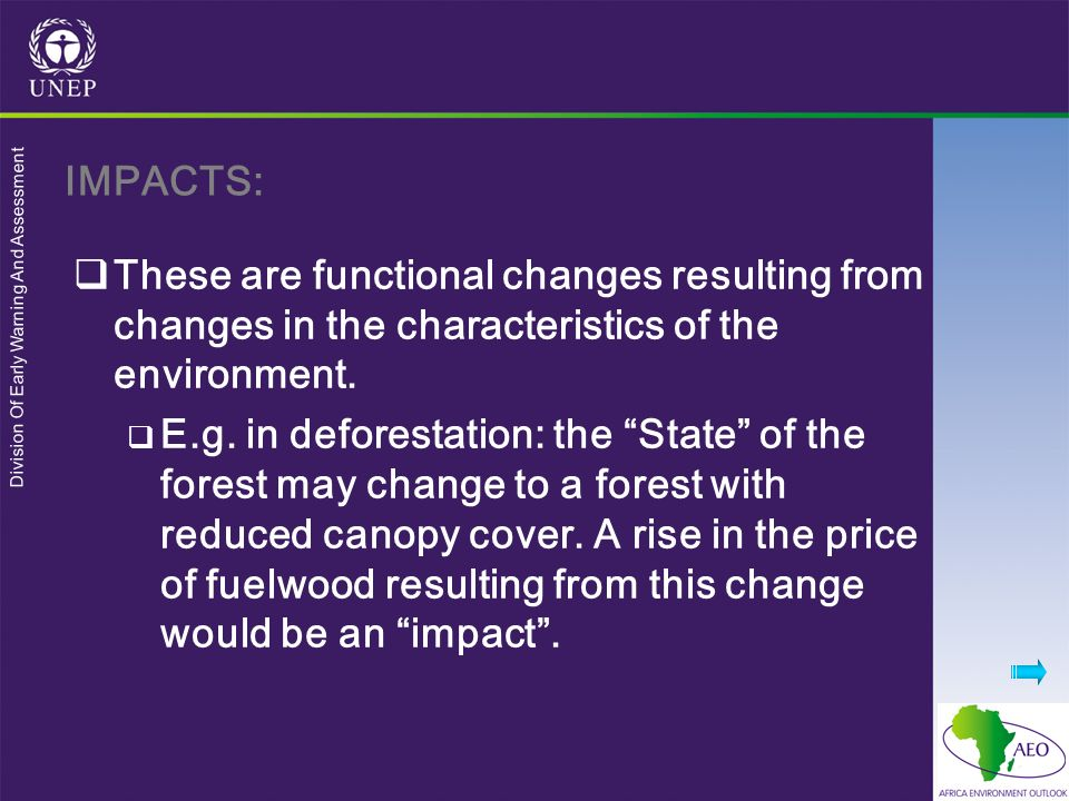 Division Of Early Warning And Assessment These are functional changes resulting from changes in the characteristics of the environment.