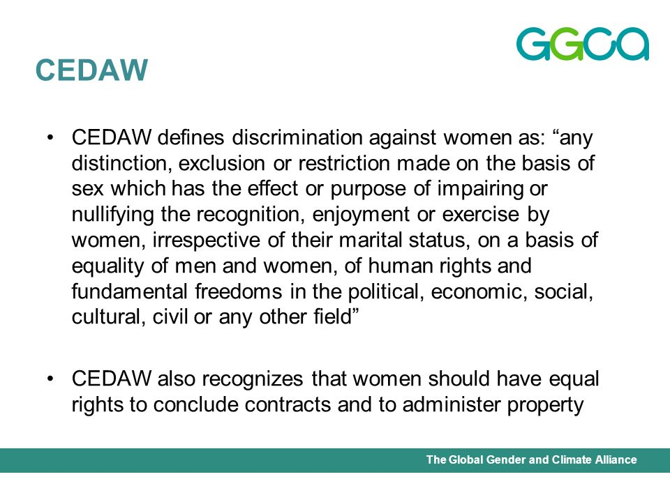 International Union for Conservation of Nature - Office of the Senior Gender AdviserThe Global Gender and Climate Alliance CEDAW defines discriminatio