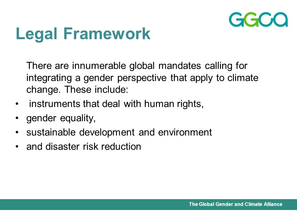International Union for Conservation of Nature - Office of the Senior Gender AdviserThe Global Gender and Climate Alliance Equality and protection against discrimination are enshrined in major human rights instruments: The Universal Declaration of Human Rights, which accords protection to the rights of women for equality, prohibits discrimination and accords equality before the law The International Covenant on Civil and Political Rights, which prohibits discrimination, promotes equality of womens and mens rights and equality before the law The International Covenant on Economic, Social and Cultural Rights, which prohibits discrimination, and calls for equality of women and men regarding the rights recognized by the Covenant Human rights as a starting point