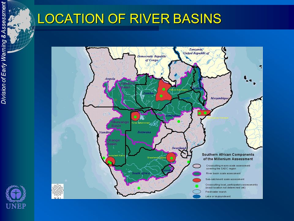 Division of Early Warning & Assessment LOCATION OF RIVER BASINS