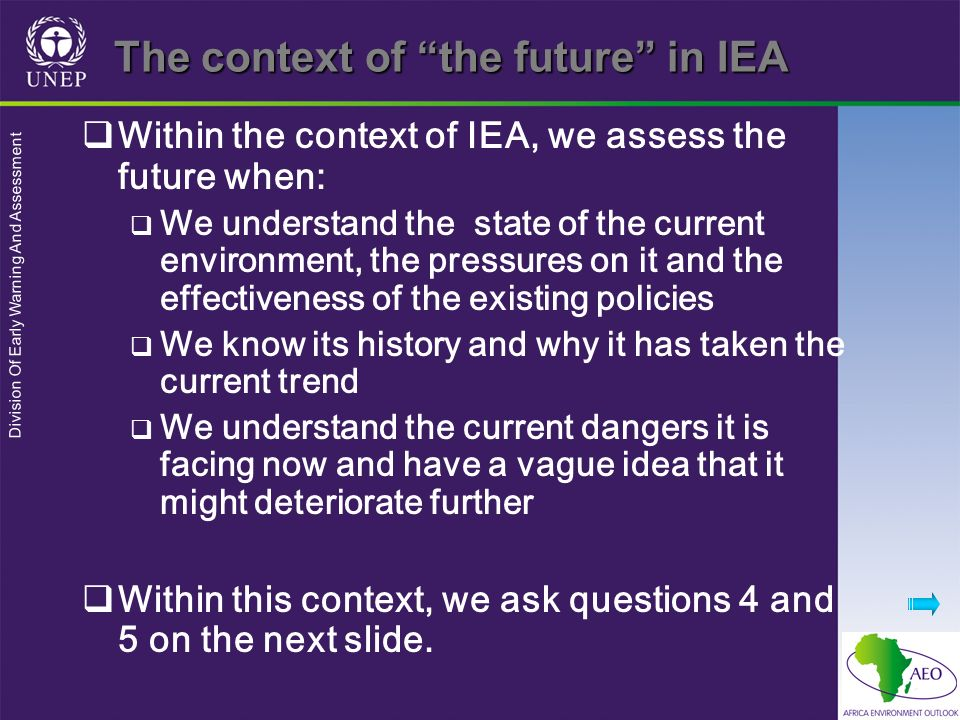 Division Of Early Warning And Assessment The context of the future… (contd)