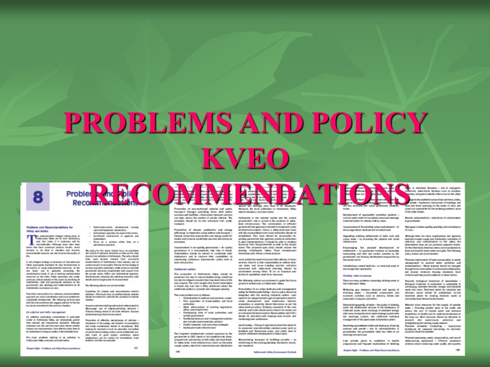 PROBLEMS AND POLICY KVEO RECOMMENDATIONS