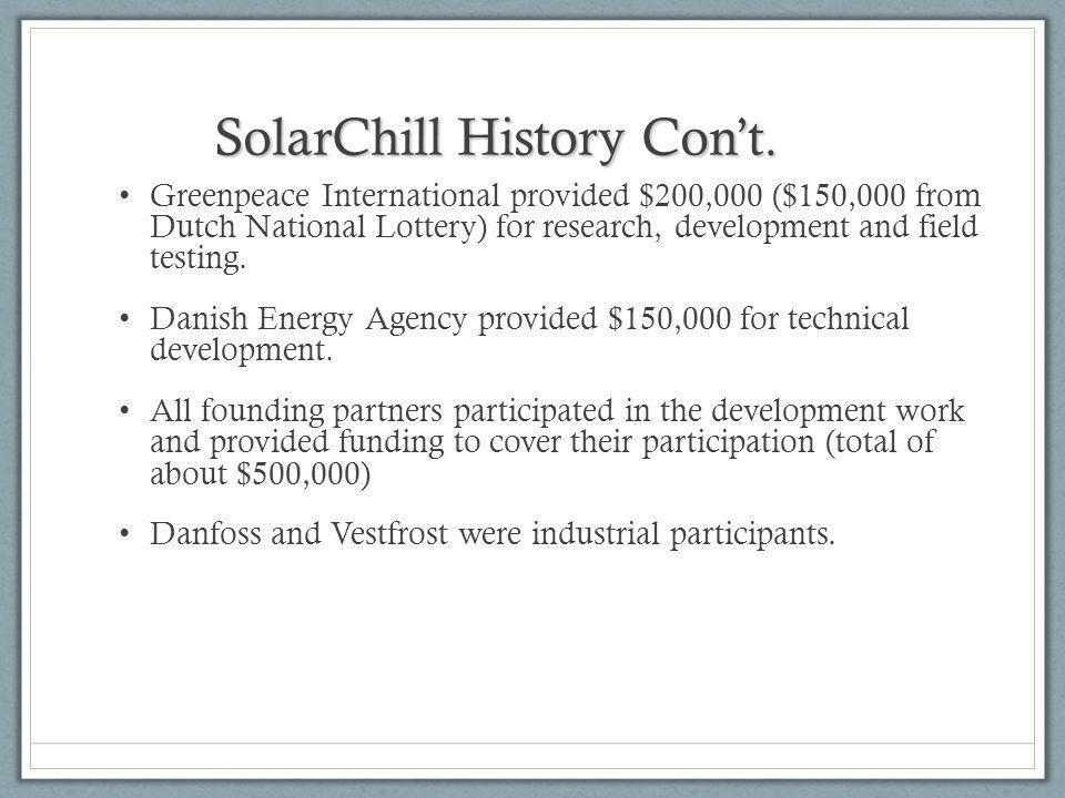 SolarChill History Cont.