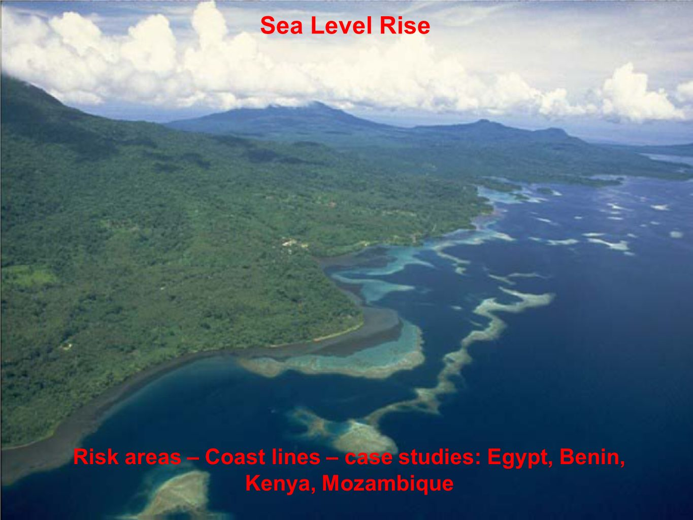 Sea Level Rise Risk areas – Coast lines – case studies: Egypt, Benin, Kenya, Mozambique