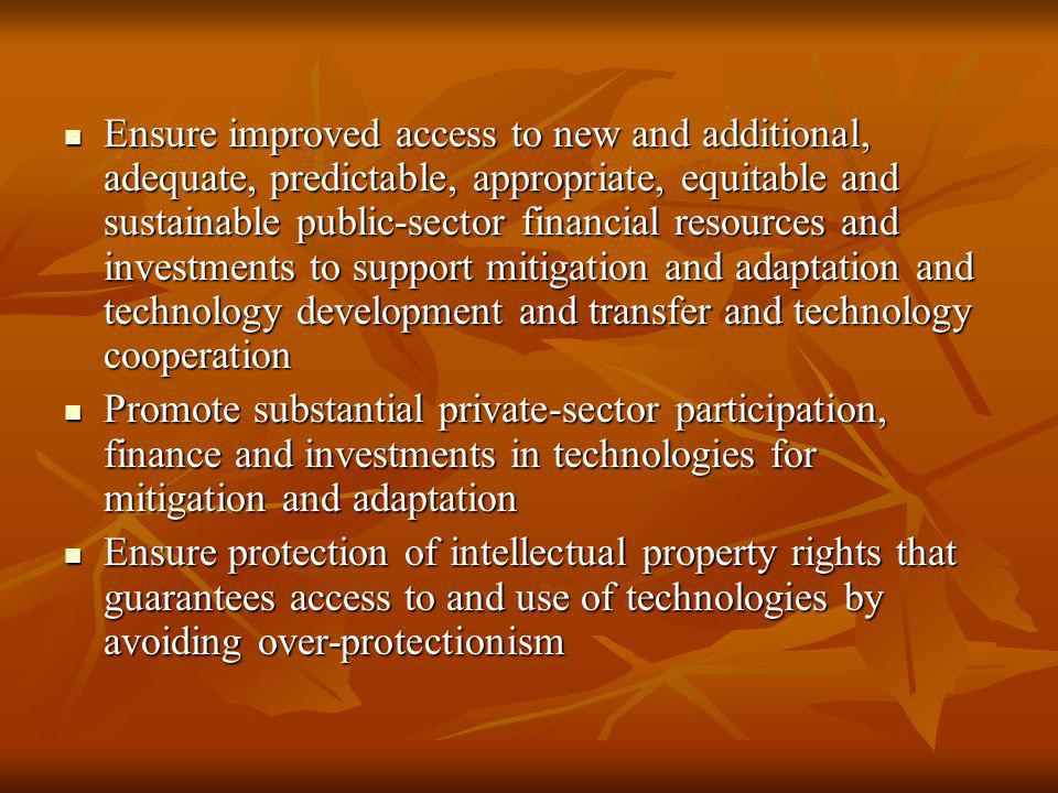 Ensure improved access to new and additional, adequate, predictable, appropriate, equitable and sustainable public-sector financial resources and inve