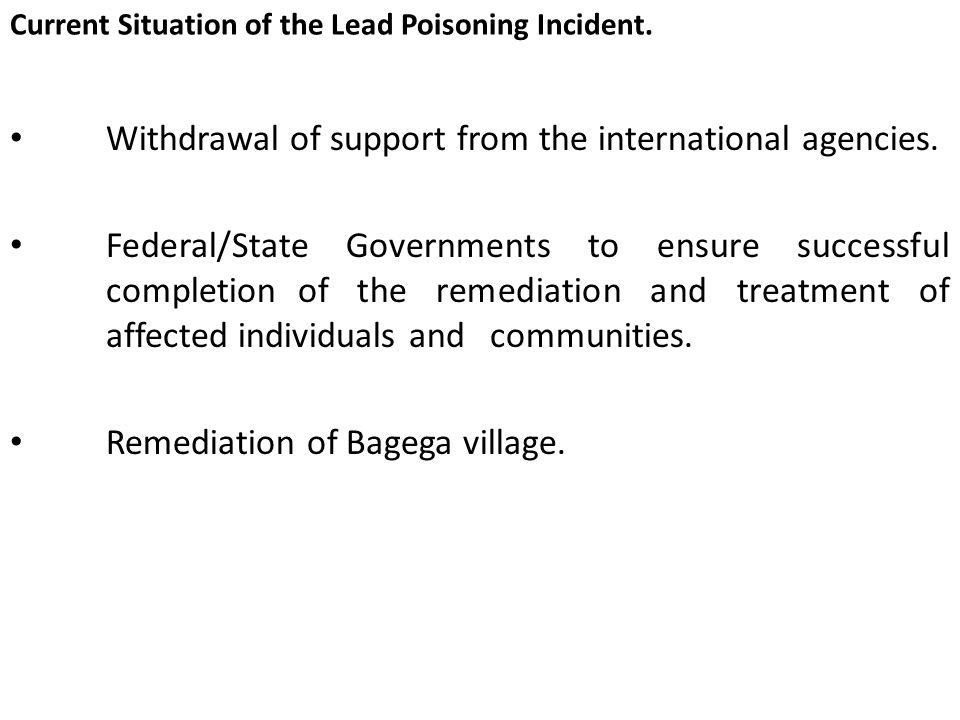Lessons Learned From the Lead Poisoning Incidence in Zamfara State.