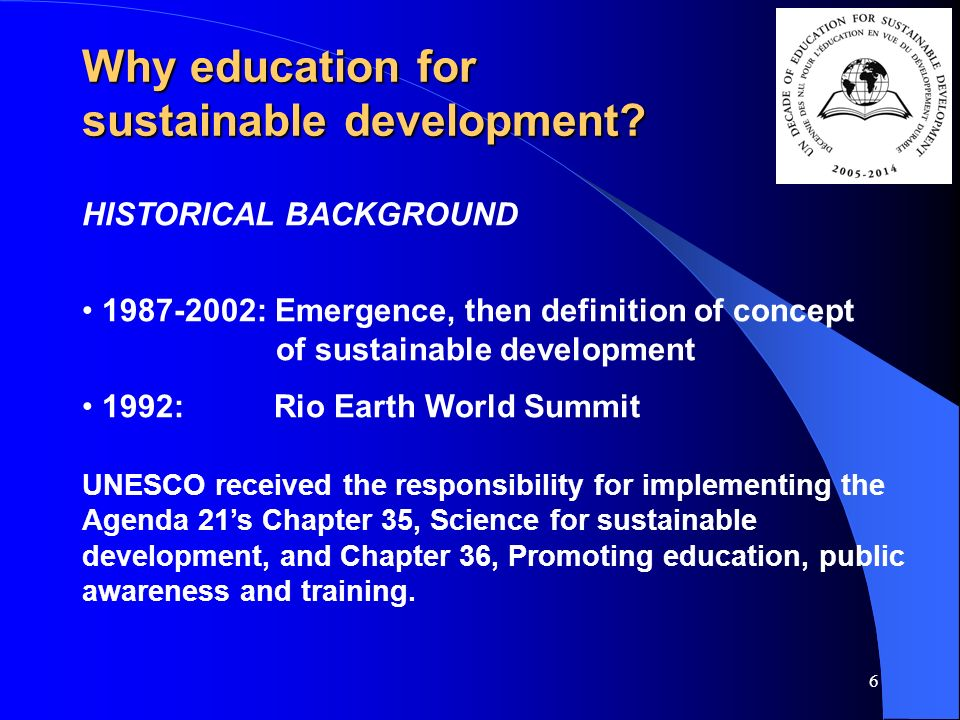 6 Why education for sustainable development.