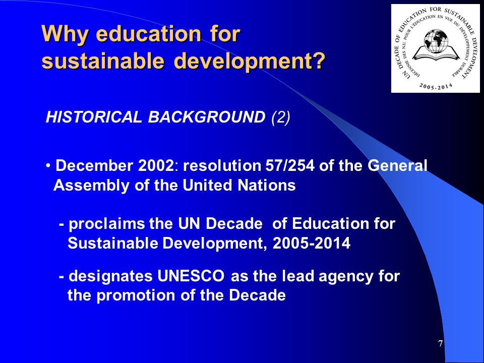 7 Why education for sustainable development.